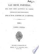Las siete partidas del rey don Alfonso el Sabio,: Partida segunda y tercera