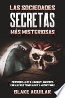 Las Sociedades Secretas más Misteriosas