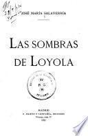 Las sombras de Loyola