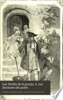 Las tardes de la granja ó Las lecciones del padre: (1804. 308 p.)