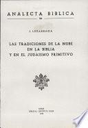 Las tradiciones de la nube en la Biblia y en el judaismo primitivo