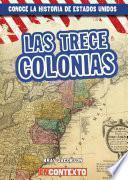 Las trece colonias (The Thirteen Colonies)