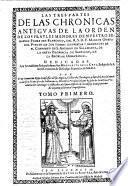 Las tres Partes de las Chronicas antiquas de la Orden de los frailes menores San Francisco