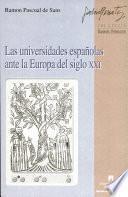 Las universidades españolas ante la Europa del siglo XXI