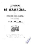 Las Veladas de Benacacira. ó conversaciones sobre la agricultura y sus productos, por J.R. y S.