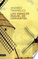 Las vidas de Miguel de Cervantes