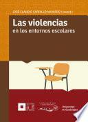 Las violencias en los entornos escolares