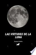 Las Virtudes de la Luna