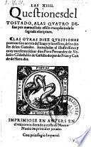 Las XIIII (catorze) questiones del Tostado (etc.)