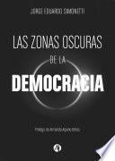 Las zonas oscuras de la democracia