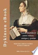 Laura Battiferri. Entre reinas, amigas y poetas