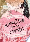 Laura Dean termina conmigo