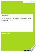 Laura Esquivel y su novela Como agua para Chocolate