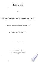 Laws of the Territory of New Mexico Passed by the Legislative Assembly, Session of 1859-60