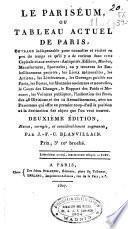 Le pariséum, ou Tableau actuel de Paris ...
