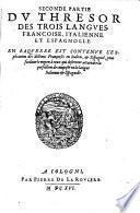 Le thresor des trois langues, espagnole, françoise et italienne
