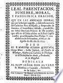 Leal Parentación ... y oración que en las anuales honras ... del Sr. D. Luis Primero ... dixo el P. M. Eusebio Quintana ..