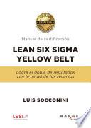 Lean Six Sigma Yellow Belt. Manual de certificación