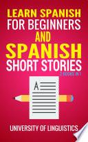 Learn Spanish For Beginners AND Spanish Short Stories: 2 Books IN 1!