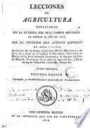 Lecciones de agrìcultura esplicadas en la Cátedra del Real Jardin Botánico de Madrid el año de 1815
