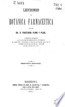 Lecciones de botánica farmaceutica