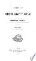 Lecciones de derecho constitucional ... Segunda edicion corregida y aumentada