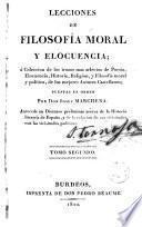Lecciones de filosofía moral y elocuencia ó Colección de los trozos más selectos de poesía, elocuencia, historia, religión..., 2
