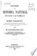 Lecciones de historia natural aplicada a la farmacia y de materia farmacéutica
