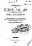 Lecciones de historia sagrada o Compendio histórico del Antiguo y Nuevo Testamento