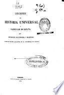 Lecciones de historia universal y particular de España
