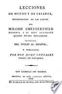 Lecciones de mundo y de crianza, entresacadas de las cartas que Milord Chesterfield escribia á su hijo Stanhope quando estaba educandose