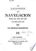 Lecciones de navegacion para el uso de las compañias de Guardias-marinas