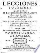 Lecciones solemnes a las obras de don Lvis de Gongora y Argote ...