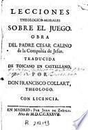 Lecciones theologico-morales sobre el juego