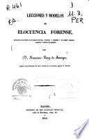 Lecciones y modelos de elocuencia forense: T. I ([8], 391 p.) - T. II (353 p.)