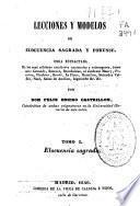 Lecciones y modelos de elocuencia sagrada y forense