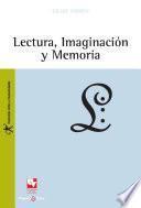 Lectura, imaginación y memoria