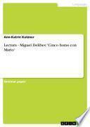 Lectura - Miguel Delibes: 'Cinco horas con Mario'