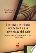 Lectura y escritura académica en la Universidad del Valle. Caracterización de prácticas y tendencias