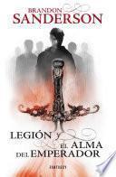 Legión y El alma del emperador