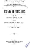 Legislacion de ferrocarriles para la Republica de Cuba