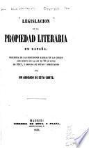 Legislacion de la propiedad literaria en España
