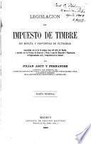 Legislacion del impuesto de timbre en España y provincias de ultramar