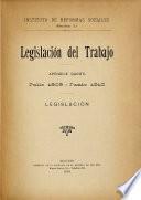 Legislación del trabajo. Apendice