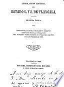 Legislación especial del Estado l. y s. de Tlaxcala