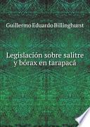 Legislación sobre salitre y bórax en Tarapacá