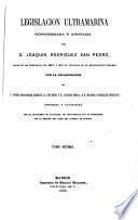 Legislación ultramarina, concordada y anotada por J. Rodríguez San Pedro