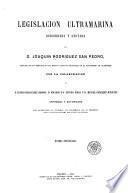 Legislacion ultramarina: Organizacion central y gobierno