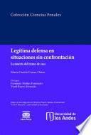 Legítima defensa en situaciones sin confrontación