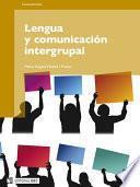 Lengua y comunicación intergrupal
